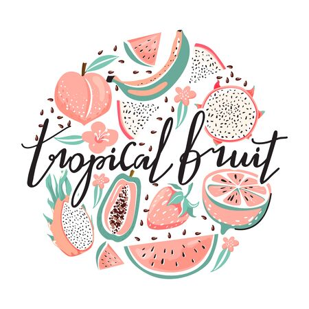 Set of dragon fruit, papaya, watermelon, banana, strawberry, peach, flower, seeds and trendy lettering. Stylish typography slogan design Tropical fruit sign. Ð¡ircle shape composition. Design for t shirts, stickers, posters, cards etc. Vector illustration on white background.