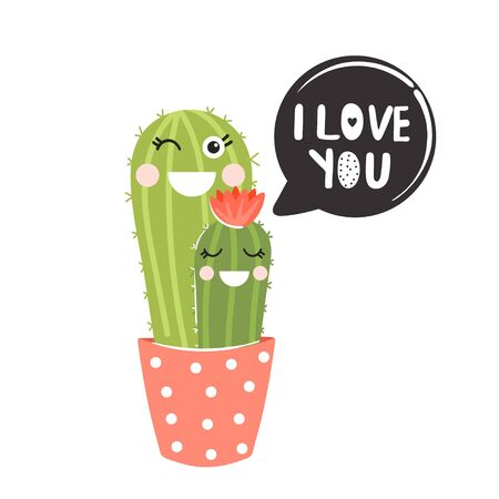 Valentines Day greeting card. Cute cartoon couple of cactus with funny face. Print with I love you inspirational text message. Vector illustration can be used for greeting cards, invitations, sticker, t shirt etc. Ilustração
