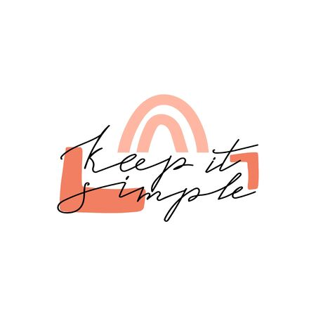 """Trendy abstract geometric shapes and lettering. Fashion typography slogan design """"Keep it simple"""" sign. Design print for textile, poster, card, t-shirt etc. Vector illustration."""