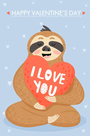 "Valentine's day card with sloth in love. Sloth with big valentines. Text ""I love you�. Vector illustration."