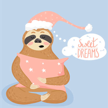 "Cute cartoon sloth sleeping with piillow. Animal wearing nightcap. Text ""sweet dreams�. Vector Illustration. Illustration"