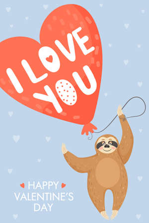 "Valentine's day card with sloth in love. Sloth holding big heart shaped balloon. Text ""I love you�. Vector illustration. Illustration"