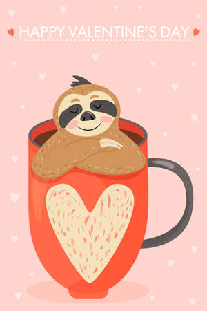 "Valentine's day card with sloth in love. Animal sitting in a cup with a heart. Text ""happy valentine's day�. Vector illustration. Illustration"