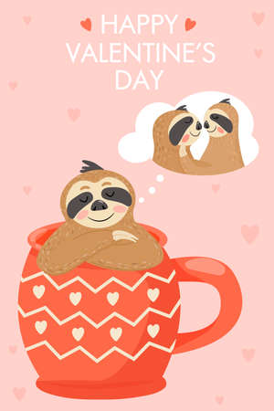 Valentine's day card with sloth in love. Animal sitting in a cup and dreaming. Text ?happy valentine's day?. Vector illustration. Standard-Bild - 150943830