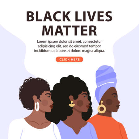 Black lives matter concept design. Afro-american womans protesting about human rights of black people. Fighting for equality. Vector social poster, banner etc.
