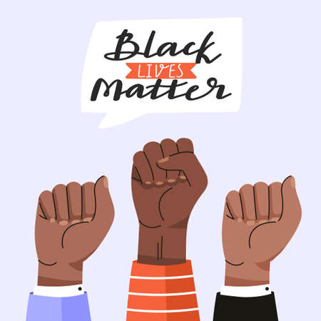 Black lives matter concept design. Protest illustration with fists and lettering phrase. Fighting for equality. Vector social poster, banner etc.