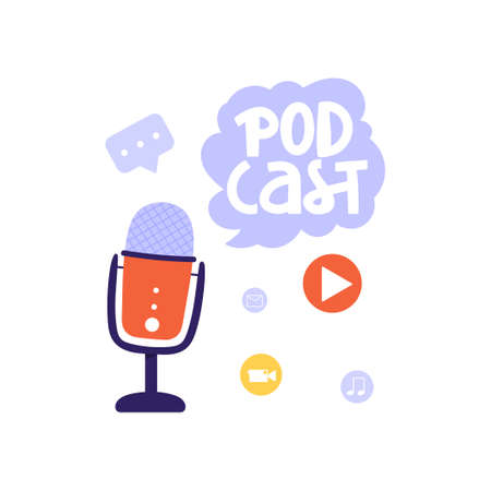 """Podcasting, broadcasting, online radio or interview illustration. Studio microphone with lettering word """"podcast� and icons. Sound recording device vector illustration."""
