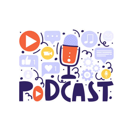 Podcasting show, broadcasting, online radio composition. Podcasts symbols elements with lettering. Vector illustration.