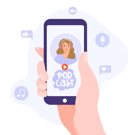 Podcasting, broadcasting, online radio or interview illustration. Smartphone in hand with podcast app. Woman with headphones listen to a podcast. Vector illustration.