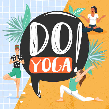Healthy lifestyle and yoga concept. Sporty women practicing yoga. Composition with leaf, people and lettering. Stylish typography slogan design