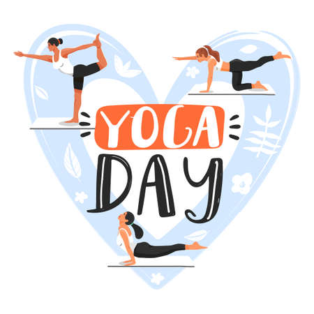 Yoga day concept. Sporty women practicing yoga. Girls doing various yoga poses. Heart shape composition with lettering phrase. Vector illustration on white background. Illustration