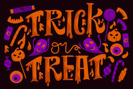 Halloween vector illustration. Poster with ghost, pumpkin, sweet and lettering. Hand drawn lettering poster. Vector Illustration. Trick or Treat Concept.