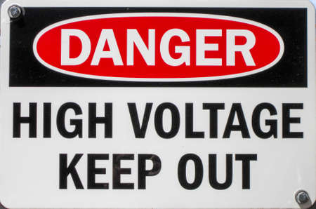 high voltage sign: a sign stating of a high voltage danger and to keep out