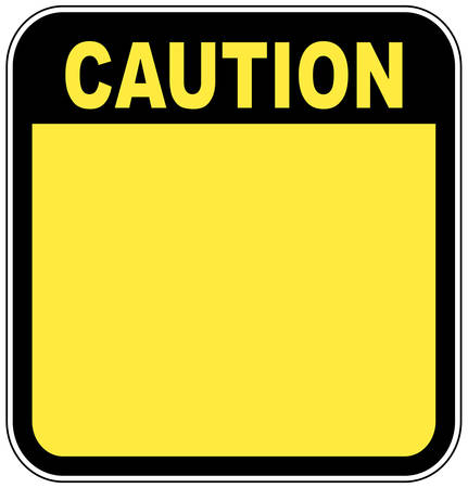 yellow caution sign left blank with room for your own graphic
