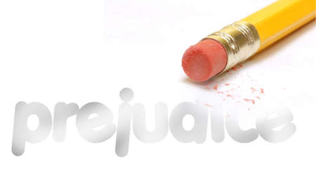 the word prejudice being erased by the end of a pencil
