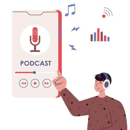 Man listening audio podcast or radio on the smartphone. Vector flat illustration