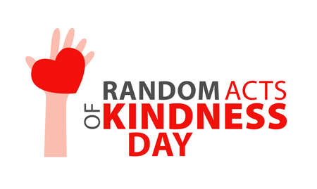 Random acts of kindness day emblem isolated vector illustration. World altruistic holiday event label. Vetores