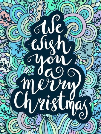 We wish you a merry Christmas - a quote on a patterned background Illustration