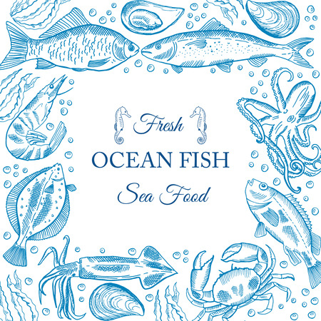Vector frame with hand drawn seafood illustration - fresh fish, crab, , mussel. Decorative card or flyer design with sea food sketch. Illustration