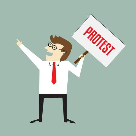 protest sign: Businessman holding a protest sign