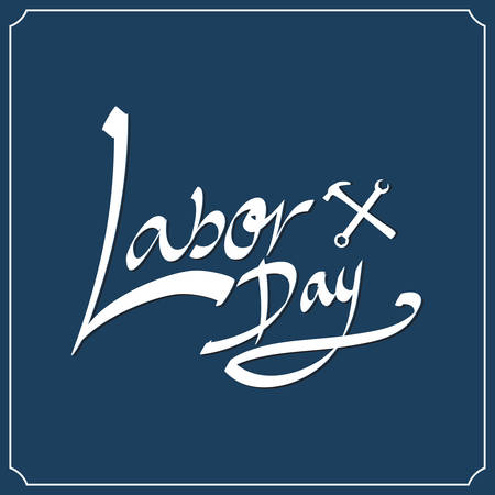 Labor day hand lettering. Handmade calligraphy Vector
