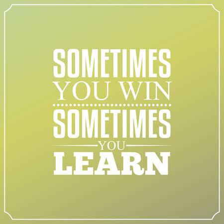때때로 당신은 당신이 배우고 때때로 승리. 타이포그래피 디자인 지수 일러스트
