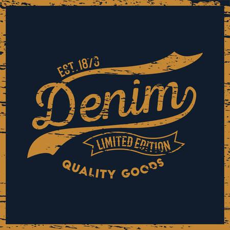 Denim limited edition typography, t-shirt graphics