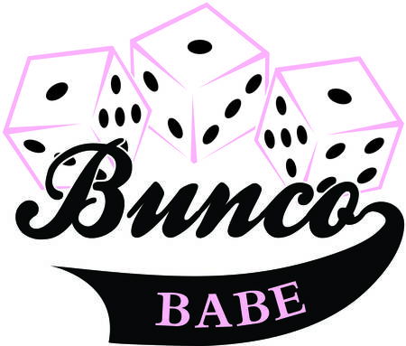Bunco starts with a roll of the dice  What a fun visual for a the bunco babe's night out