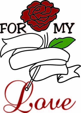 sentiment: A single rose with a tasteful ribbon banner allows you to say it with a rose.  The message in the text banner is a great way to express a clever sentiment.