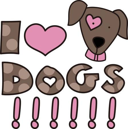 pup: Here s the perfect design for the dog lover.  The lovable pup and polka dot print letters make the design so very cute