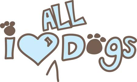 pooch: This creative text graphic is a perfect choice for dog lovers.  The paw print dots and big heart come together into the perfect creation. Illustration