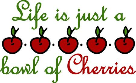 They say life is like a bowl of cherries mostly sweet but sometimes the pits. Enjoy some of the sweet stuff with this design by Concord.