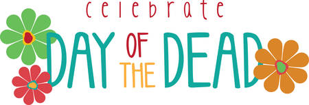 holiday celebrations: This floral saying will make a great day of the dead decoration.