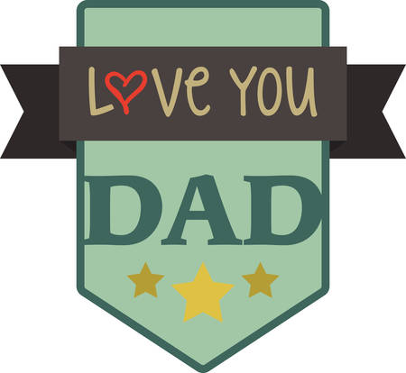 best dad: Any man can be a father but only someone special can get a best dad Shield.