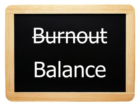 Burnout  Balance - Concept Sign - white background photo