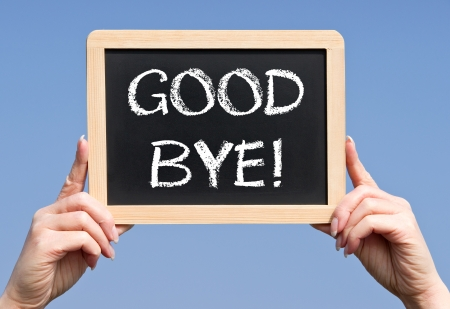 abschied: Good Bye,