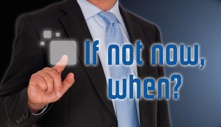 marketingplan: If not now, when   Stock Photo