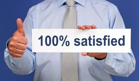 satisfaction client: 100 pour cent satisfait