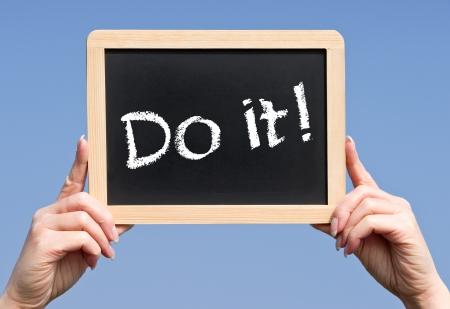 insist: Do it - Motivation Concept