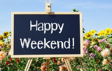 fin de semana: Feliz fin de semana Foto de archivo