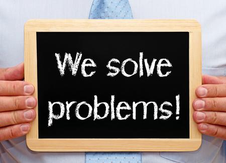 We solve problems photo
