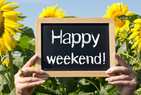 weekend: Happy weekend Stock Photo