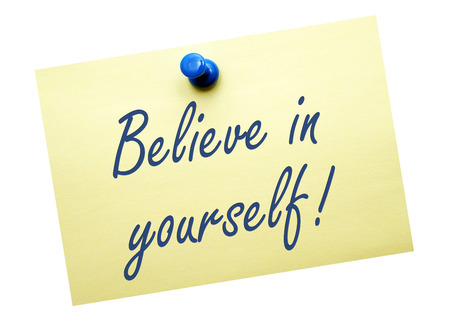self development: Believe in yourself