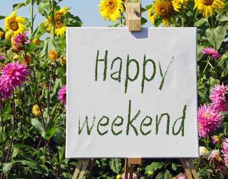 weekends: Happy weekend Stock Photo