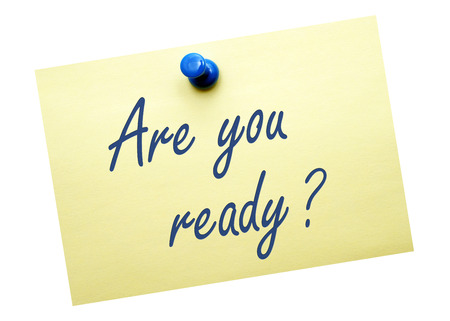 in readiness: Are you ready