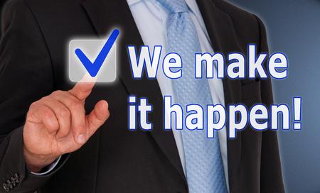 We make it happen Standard-Bild