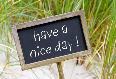 have a nice day Stock Photo - 25222450