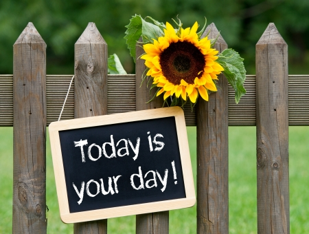 today: Today is your day Stock Photo