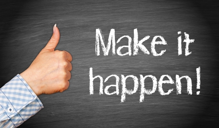 Make it happen   Standard-Bild
