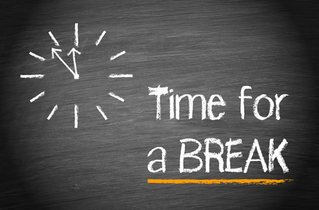 break: Time for a break